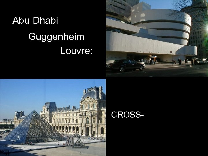 Abu Dhabi Guggenheim Louvre: CROSSCOLONIZATION