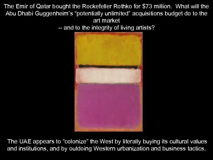 The Emir of Qatar bought the Rockefeller Rothko for $73 million. What will the