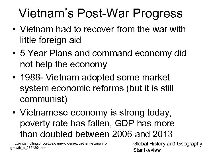 Vietnam's Post-War Progress • Vietnam had to recover from the war with little foreign