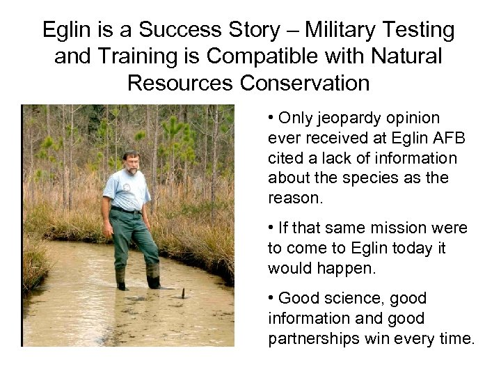 Eglin is a Success Story – Military Testing and Training is Compatible with Natural