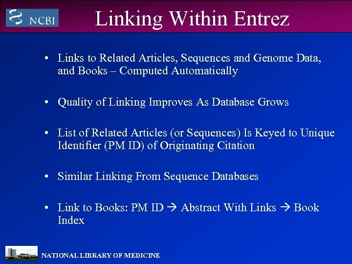 Linking Within Entrez • Links to Related Articles, Sequences and Genome Data, and Books
