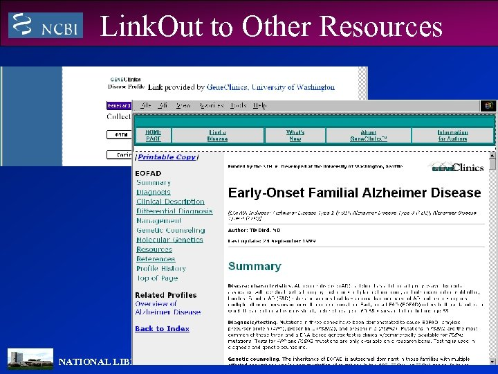 Link. Out to Other Resources NATIONAL LIBRARY OF MEDICINE