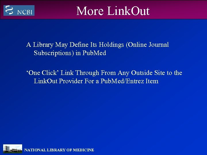 More Link. Out A Library May Define Its Holdings (Online Journal Subscriptions) in Pub.