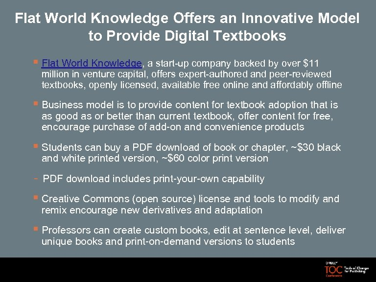 Flat World Knowledge Offers an Innovative Model to Provide Digital Textbooks § Flat World