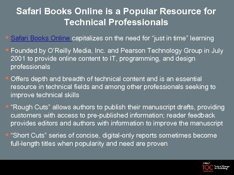 Safari Books Online is a Popular Resource for Technical Professionals § Safari Books Online