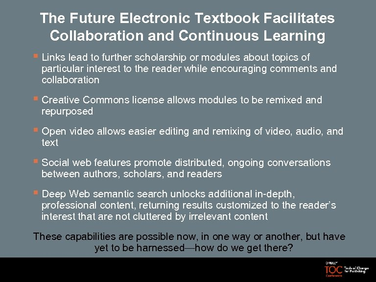 The Future Electronic Textbook Facilitates Collaboration and Continuous Learning § Links lead to further