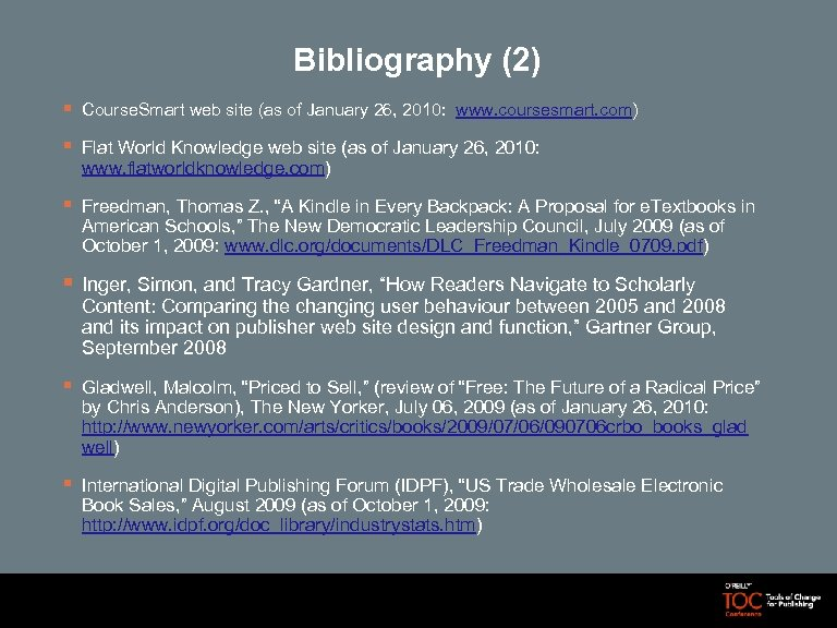 Bibliography (2) § Course. Smart web site (as of January 26, 2010: www. coursesmart.