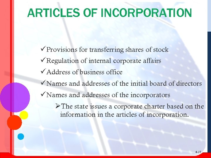 ARTICLES OF INCORPORATION üProvisions for transferring shares of stock üRegulation of internal corporate affairs