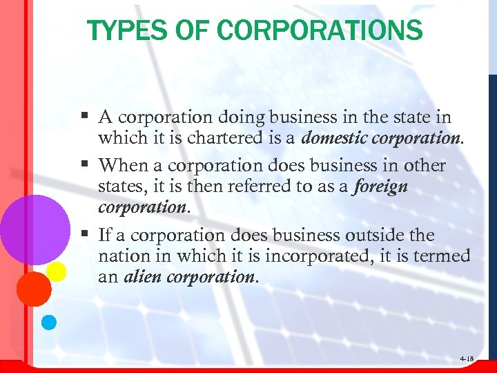 TYPES OF CORPORATIONS § A corporation doing business in the state in which it