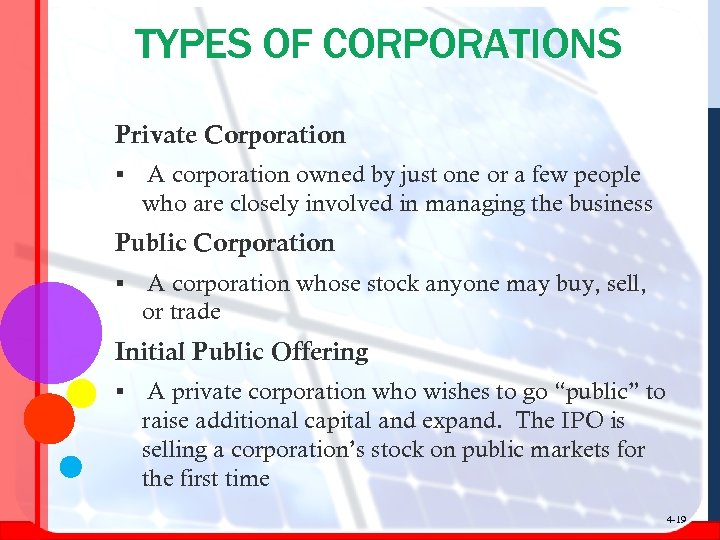 TYPES OF CORPORATIONS Private Corporation § A corporation owned by just one or a