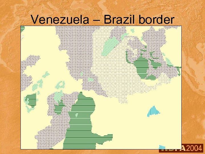 Venezuela – Brazil border