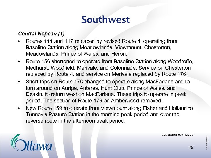 Southwest Central Nepean (1) • Routes 111 and 117 replaced by revised Route 4,