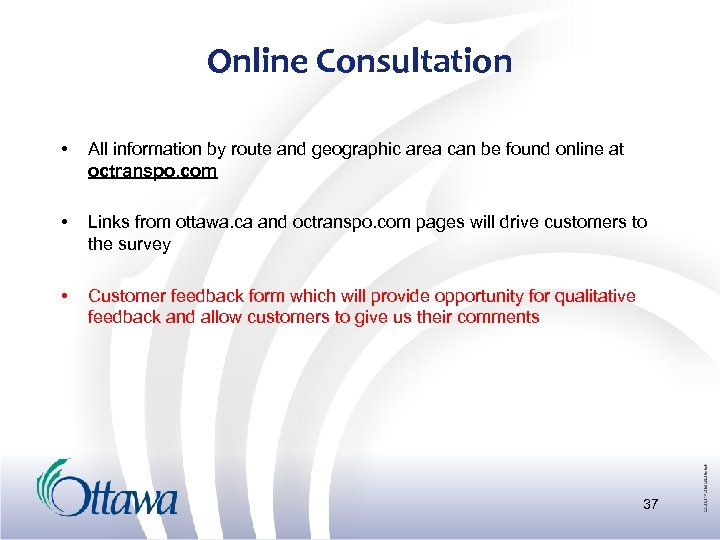 Online Consultation • All information by route and geographic area can be found online