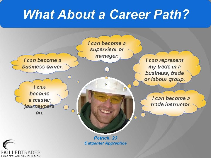 What About a Career Path? I can become a business owner. I can become