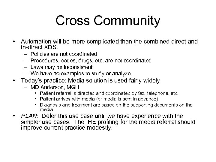 Cross Community • Automation will be more complicated than the combined direct and in-direct