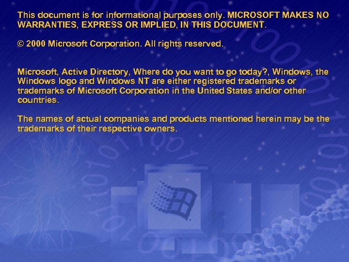 This document is for informational purposes only. MICROSOFT MAKES NO WARRANTIES, EXPRESS OR IMPLIED,