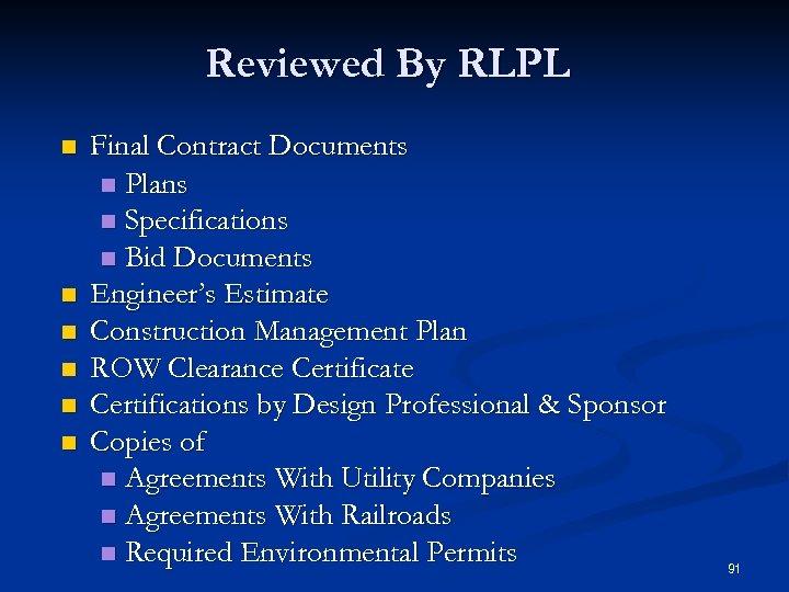 Reviewed By RLPL n n n Final Contract Documents n Plans n Specifications n