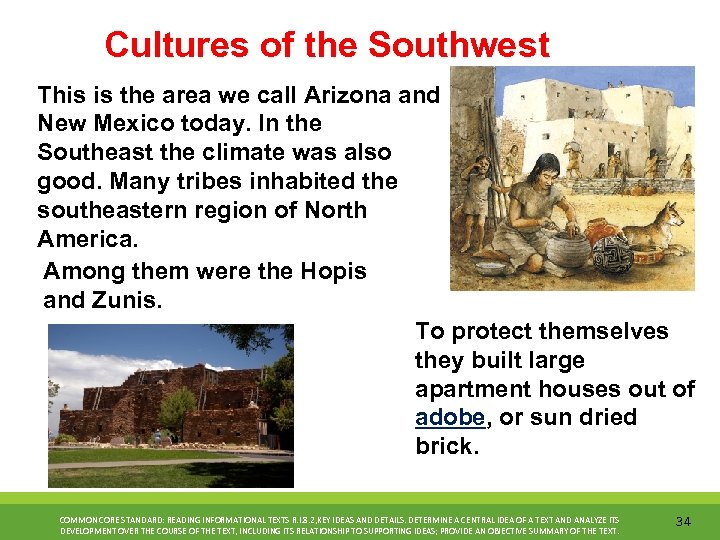 Cultures of the Southwest This is the area we call Arizona and New Mexico