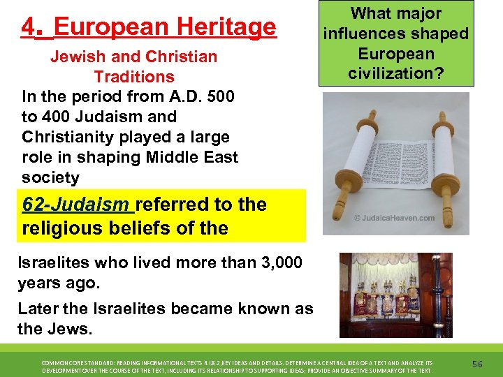 4. European Heritage Jewish and Christian Traditions In the period from A. D. 500