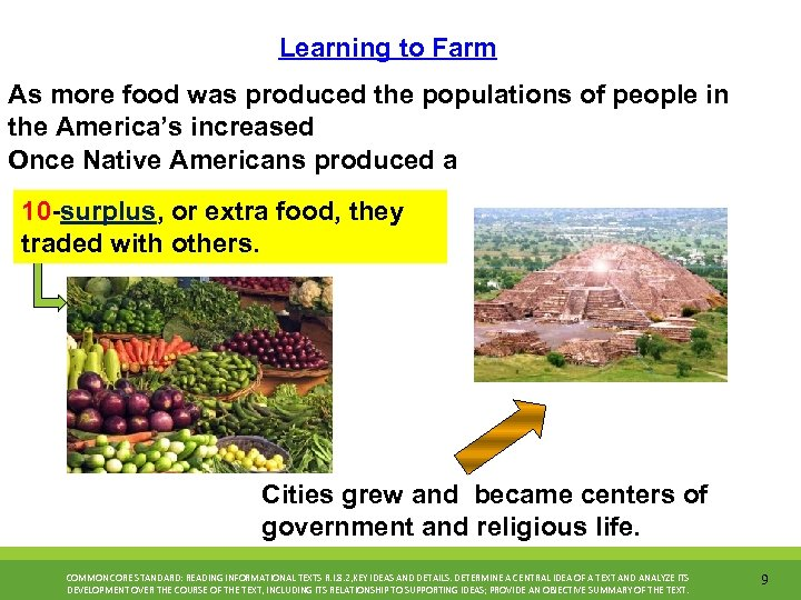 Learning to Farm As more food was produced the populations of people in the
