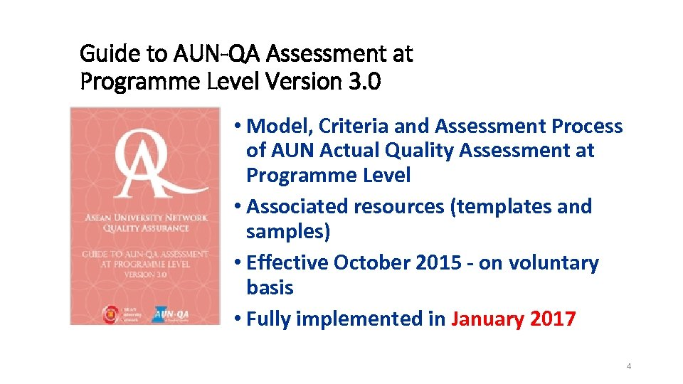 Guide to AUN-QA Assessment at Programme Level Version 3. 0 • Model, Criteria and
