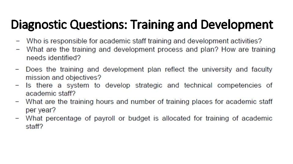 Diagnostic Questions: Training and Development