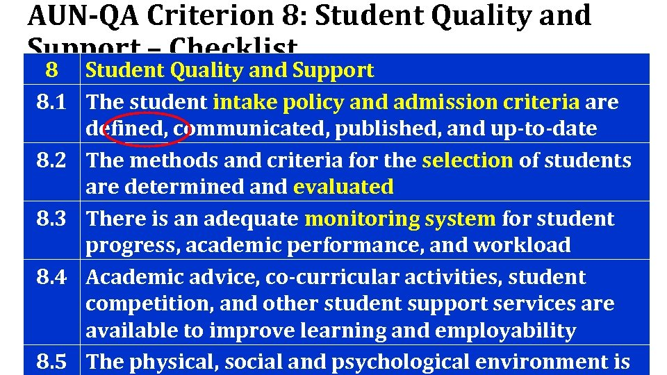AUN-QA Criterion 8: Student Quality and Support – Checklist 8 Student Quality and Support