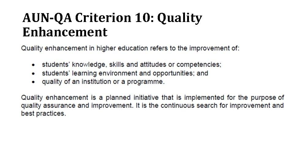 AUN-QA Criterion 10: Quality Enhancement