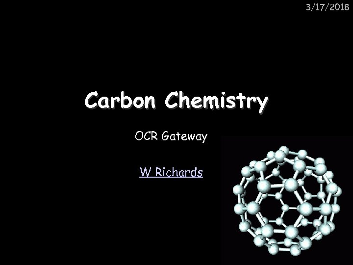 3/17/2018 Carbon Chemistry OCR Gateway W Richards