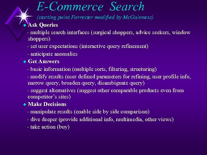 E-Commerce Search (starting point Forrester modified by Mc. Guinness) u Ask Queries - multiple