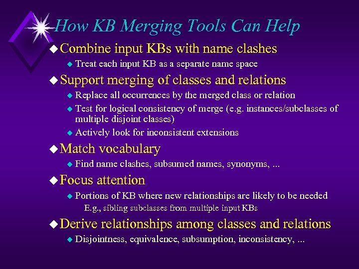 How KB Merging Tools Can Help u Combine u input KBs with name clashes