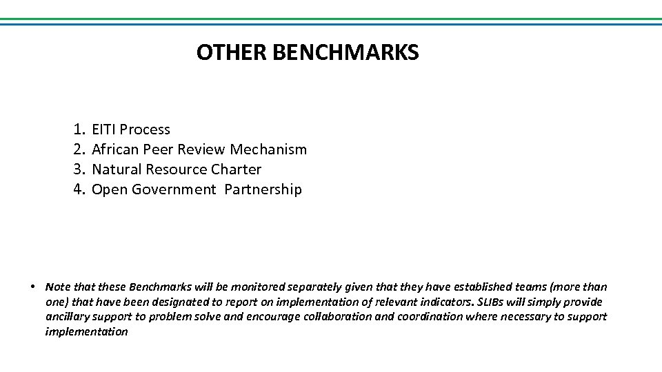 OTHER BENCHMARKS 1. 2. 3. 4. EITI Process African Peer Review Mechanism Natural Resource