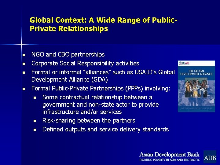 Global Context: A Wide Range of Public. Private Relationships n n NGO and CBO
