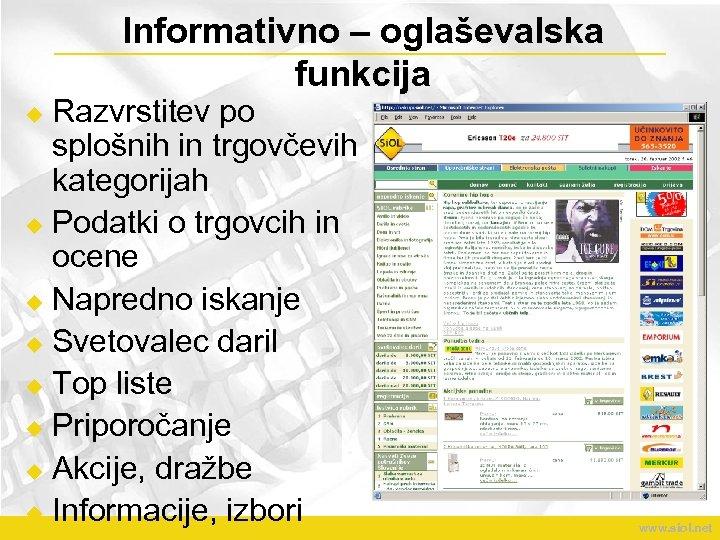 Informativno – oglaševalska funkcija Razvrstitev po splošnih in trgovčevih kategorijah u Podatki o trgovcih