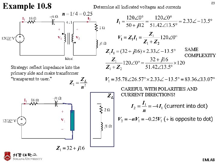 Example 10. 8 23 Determine all indicated voltages and currents SAME COMPLEXITY Strategy: reflect