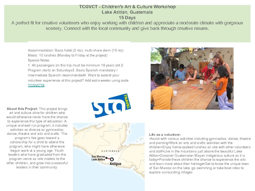TCGVCT - Children's Art & Culture Workshop Lake Atitlan, Guatemala 15 Days A perfect