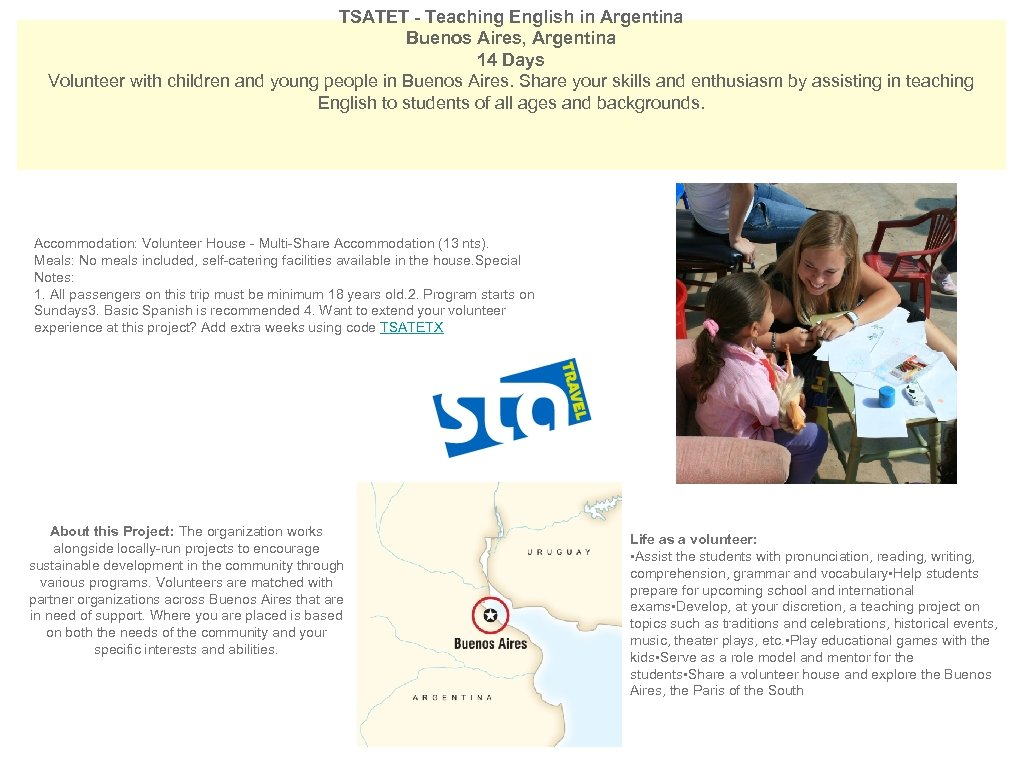 TSATET - Teaching English in Argentina Buenos Aires, Argentina 14 Days Volunteer with