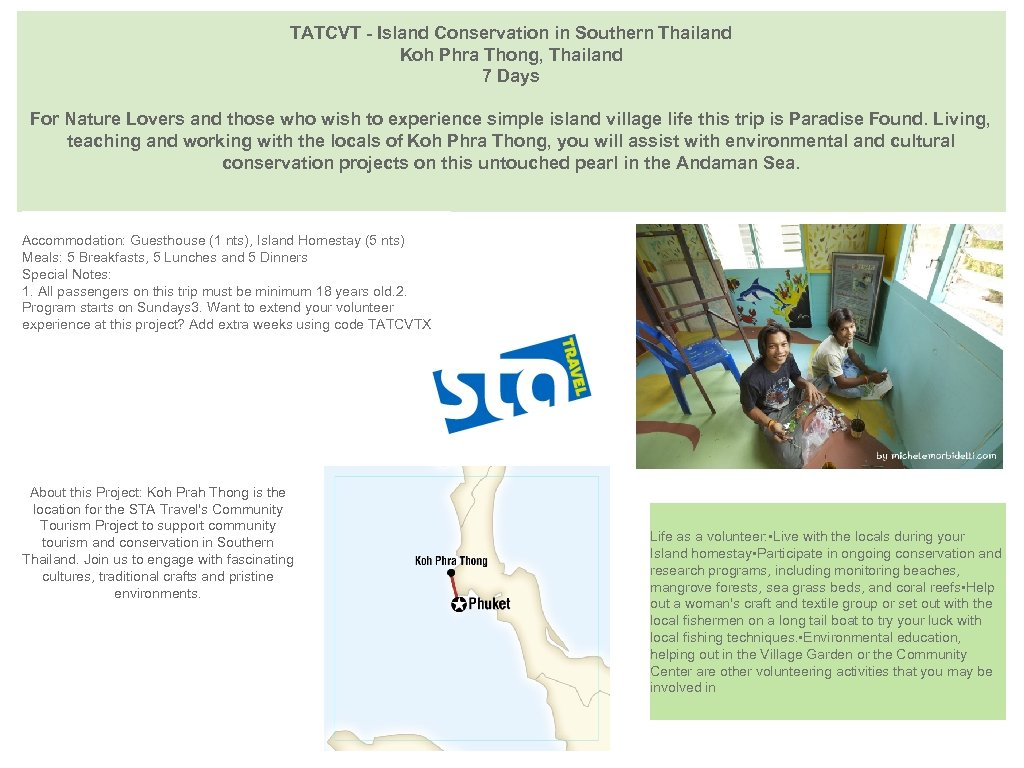 TATCVT - Island Conservation in Southern Thailand Koh Phra Thong, Thailand 7 Days For