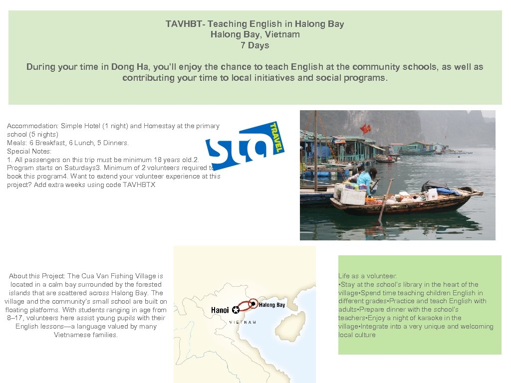 TAVHBT- Teaching English in Halong Bay, Vietnam 7 Days During your time in Dong