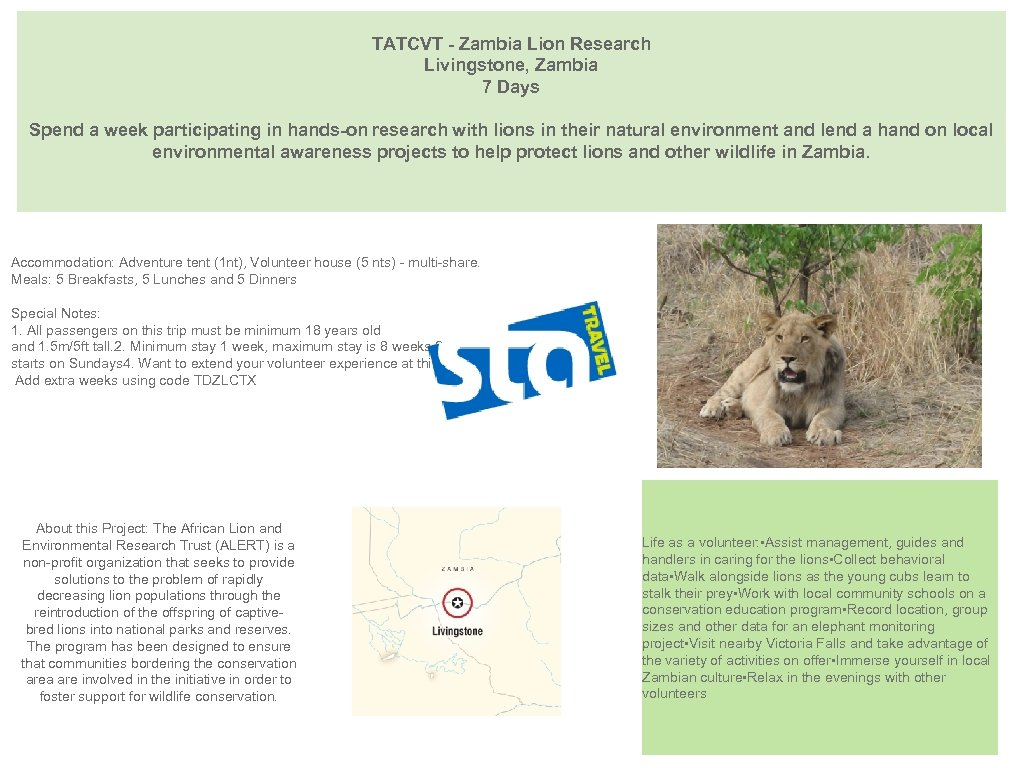 TATCVT - Zambia Lion Research Livingstone, Zambia 7 Days Spend a week participating in