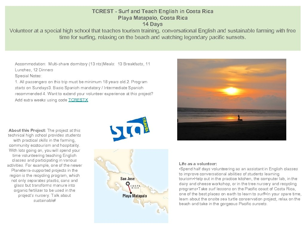 TCREST - Surf and Teach English in Costa Rica Playa Matapalo, Costa Rica 14
