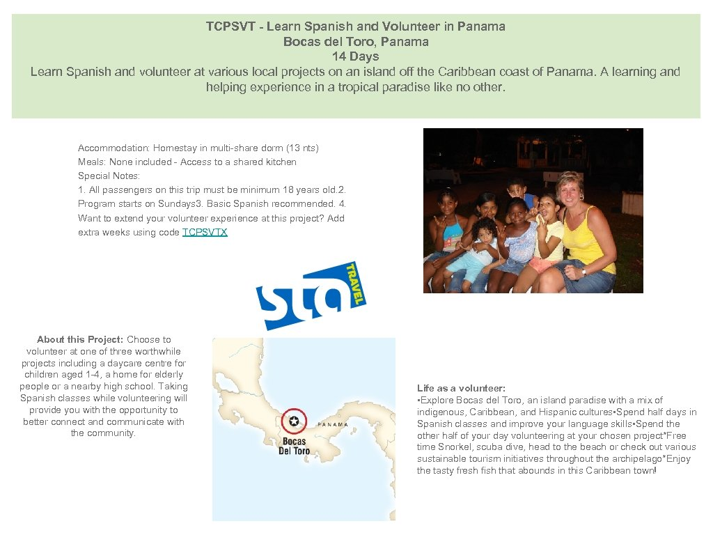 TCPSVT - Learn Spanish and Volunteer in Panama Bocas del Toro, Panama 14 Days