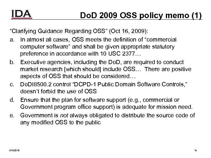 "Do. D 2009 OSS policy memo (1) ""Clarifying Guidance Regarding OSS"" (Oct 16, 2009):"