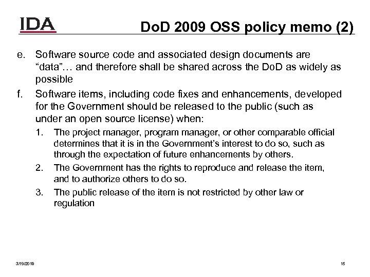 Do. D 2009 OSS policy memo (2) e. Software source code and associated design