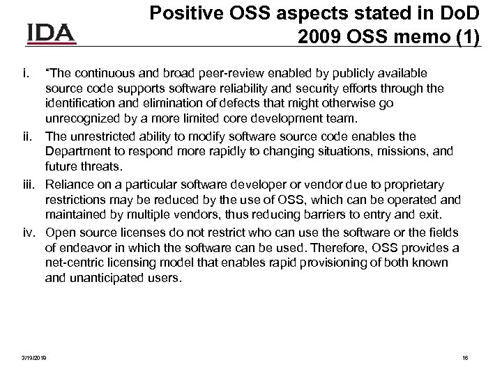 "Positive OSS aspects stated in Do. D 2009 OSS memo (1) i. ""The continuous"