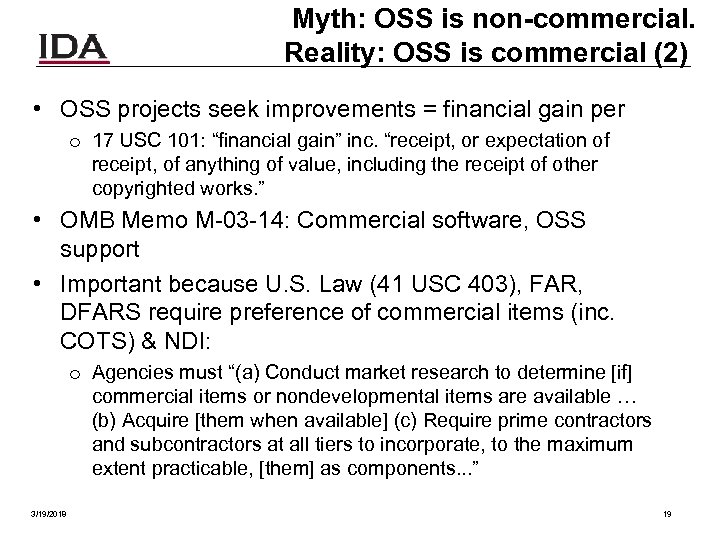 Myth: OSS is non-commercial. Reality: OSS is commercial (2) • OSS projects seek improvements
