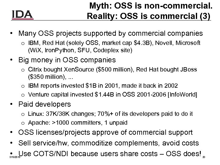 Myth: OSS is non-commercial. Reality: OSS is commercial (3) • Many OSS projects supported