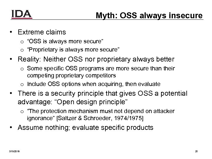 "Myth: OSS always insecure • Extreme claims o ""OSS is always more secure"" o"