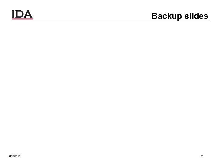 Backup slides 3/19/2018 33