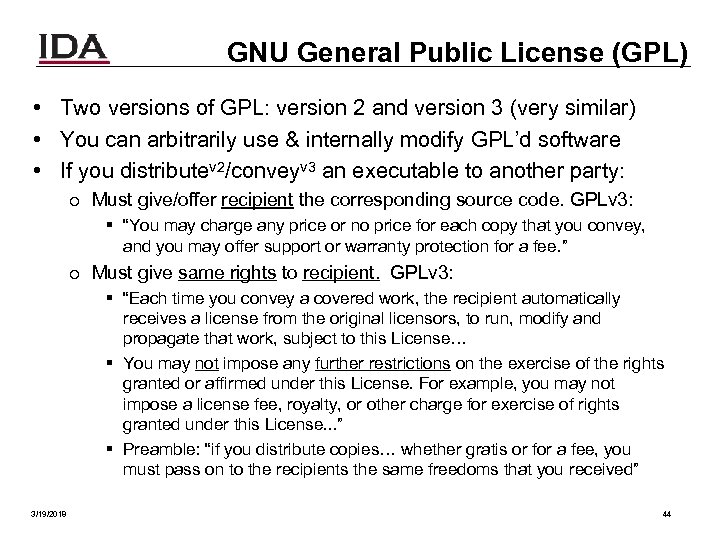 GNU General Public License (GPL) • Two versions of GPL: version 2 and version
